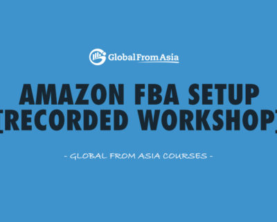 Amazon FBA Setup (Recorded Workshop)